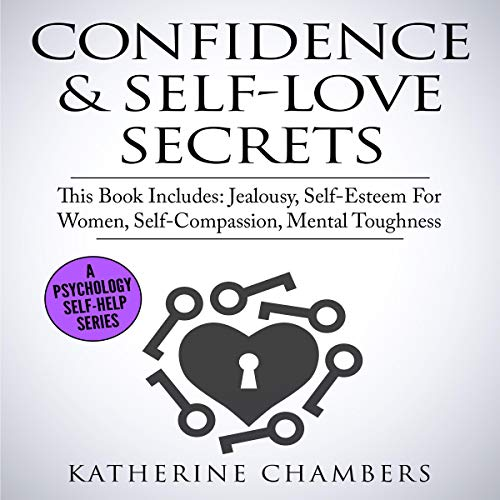 5) Confidence and Self-love Secret Four Manuscripts by Katherine Chambers