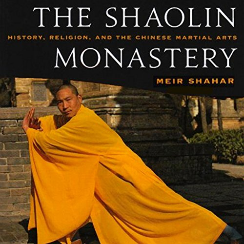 10) The Shaolin Monastery: History, Religion, and the Chinese Martial Arts
