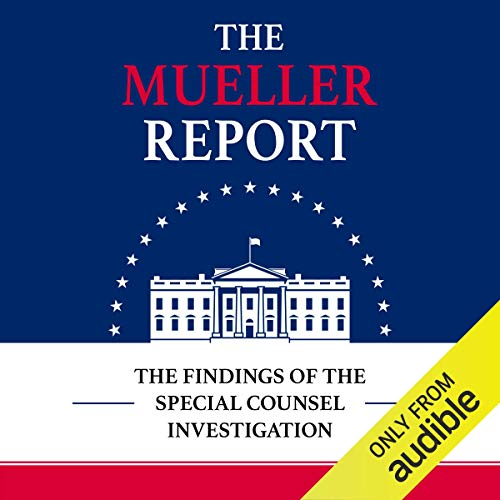 13) The Mueller Report: The Findings of the Special Counsel Investigation