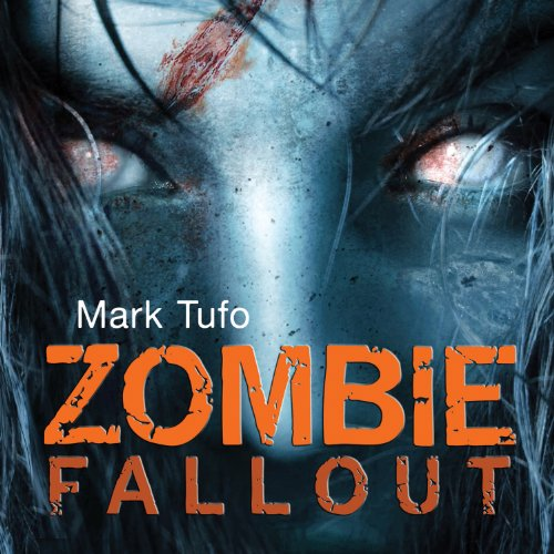 1) Zombie Fallout Book 1