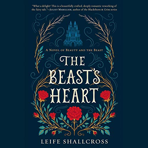 5) The Beast's Heart: A Novel of Beauty and the Beast