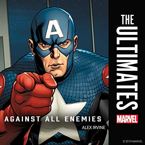 4) The Ultimates: Against All Enemies