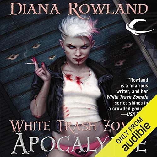 14) White Trash Zombie Apocalypse