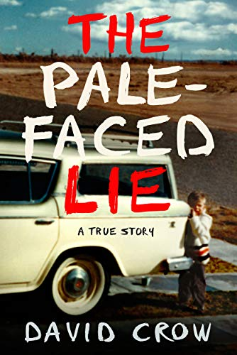 14) The Pale-Faced Lie: A True Story