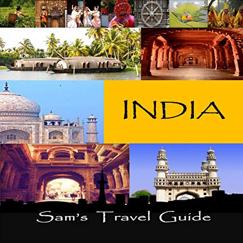 38) India: Essential Travel Tips: All you need to know by Sam travel guide