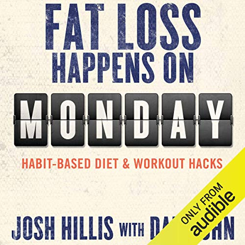 12) Fat Loss Happens on Monday