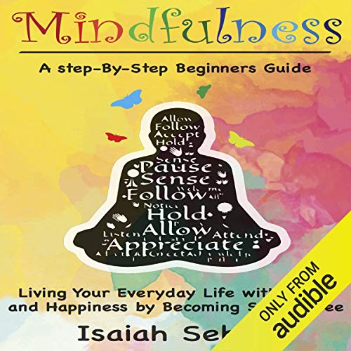 13) Mindfulness by Isalah