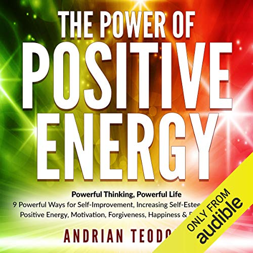20) The Power of Positive Energy: Powerful Thinking, Powerful Life