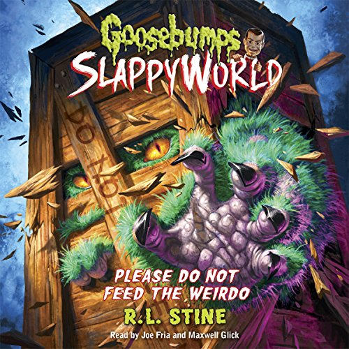 15) Please Do Not Feed the Weirdo: Goosebumps Slappyworld