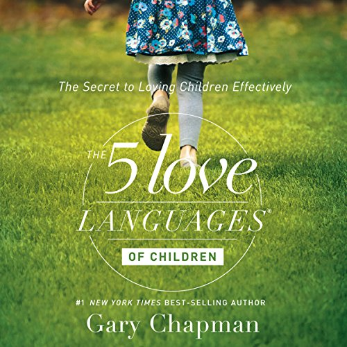 13) The 5 Love Languages of Children - The Secret to Loving Children Effectively