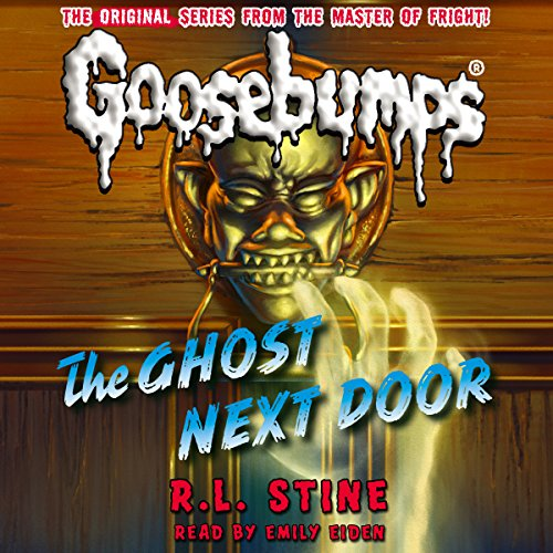 8) Classic Goosebumps: The Ghost Next Door