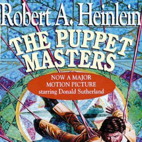 8) Puppet masters - Robert A. Heinlein