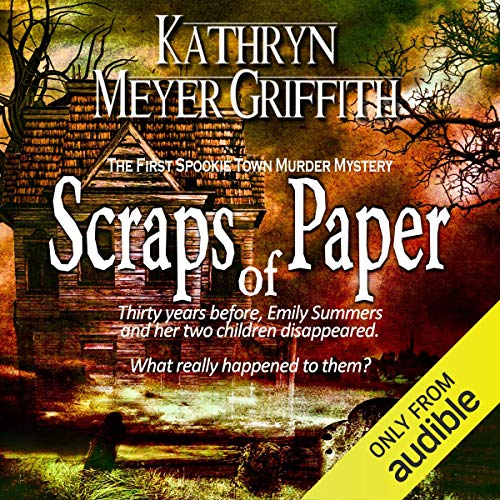 11) Scraps of Paper, Revised Author's Edition: Spookie Town Murder Mysteries