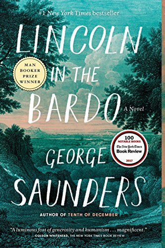 9) Lincoln in the Bardo: A Novel