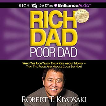 Rich Dad and Poor Dad by Robert Kiyosaki