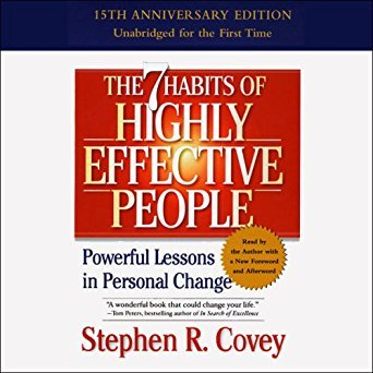 The seven habits of highly effective people by Steven Covey