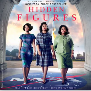 Hidden figures by Margot Lee Shutterly