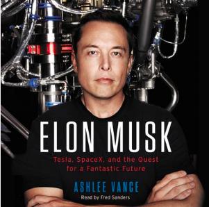 Elon Musk by Ashlee Vance