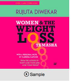 Women And Weight Loss Tamasha By Rujuta Diwekar