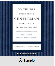 50 things every young gentleman should know by John Bridges and Bryan Curtis